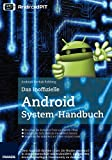 Das inoffizielle Android Systemhandbuch
